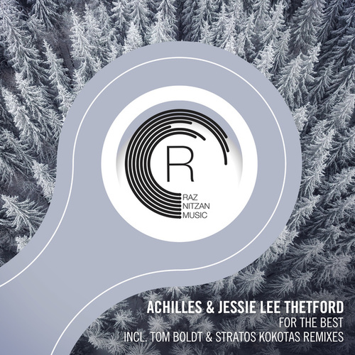For The Best (The Remixes) by Achilles