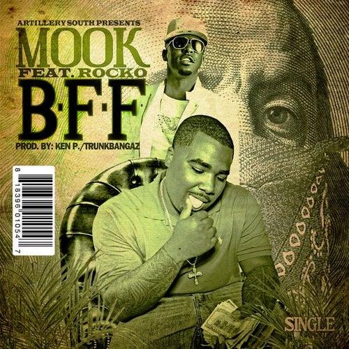 B.F.F. (feat. Rocko) by Mook