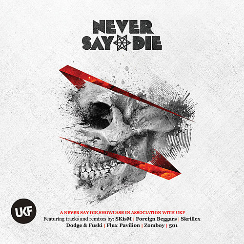 Never Say Die von Various Artists