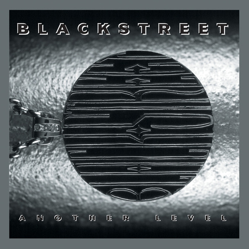 Another Level (Expanded Edition) de Blackstreet