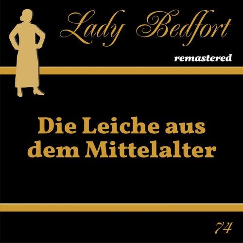 Folge 74: Die Leiche aus dem Mittelalter von Lady Bedfort