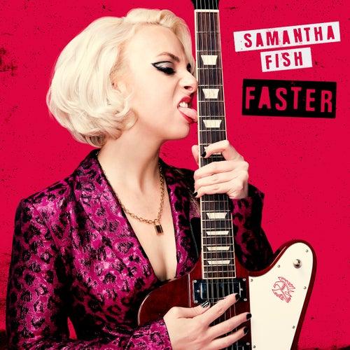 Faster von Samantha Fish