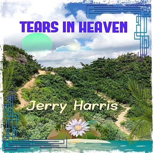 Tears in Heaven von Jerry Harris