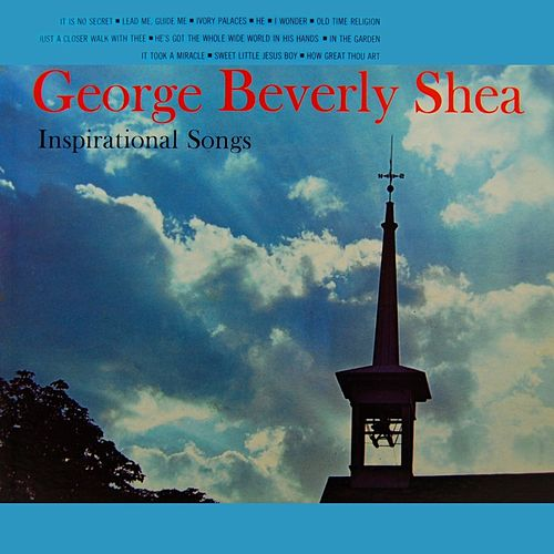 Inspirational Songs von George Beverly Shea