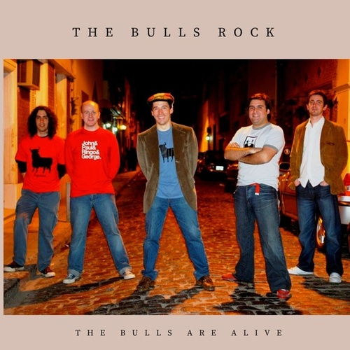 The Bulls Are Alive von The Bulls Rock