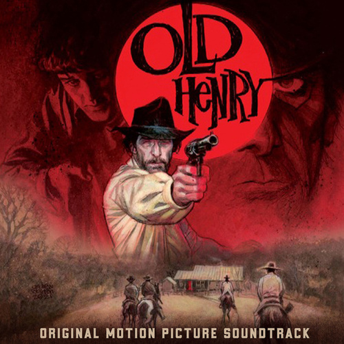 Old Henry (Original Motion Picture Soundtrack) by Various Artists