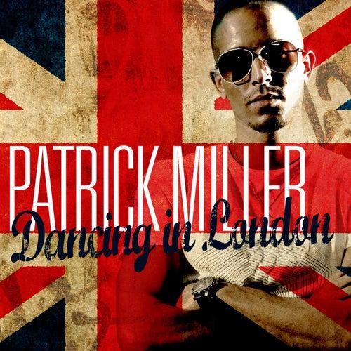 Dancing in London von Patrick Miller