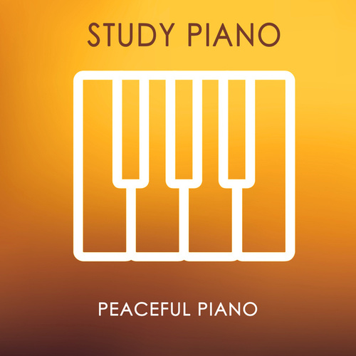 Study Piano by Peaceful Piano