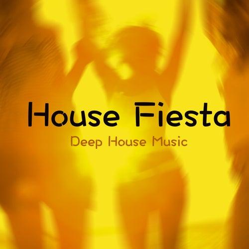House Fiesta by Deep House Music