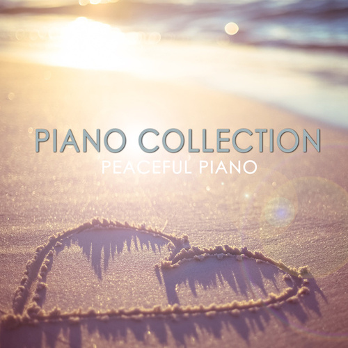 Piano Collection by Peaceful Piano