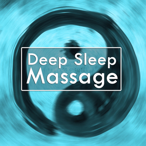 Deep Sleep Massage by Relax - Meditate - Sleep