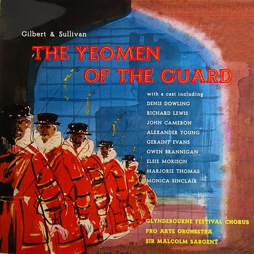 The Yeoman Of The Guard by Glyndebourne Festival Chorus