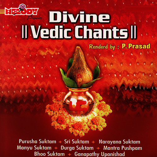 Vedic Chants by Divine