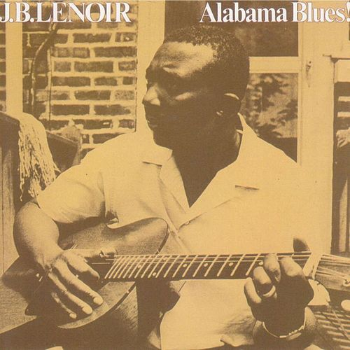 Alabama Blues! de J.B. Lenoir