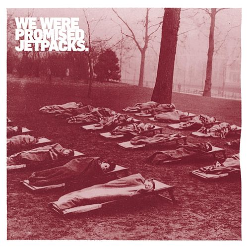Quiet Little Voices von We Were Promised Jetpacks