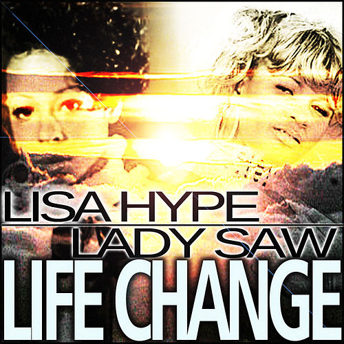 Life Change - Single by Lady Saw