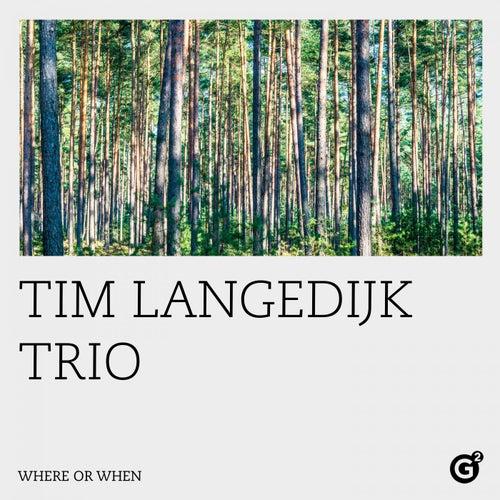 Where or When von Tim Langedijk