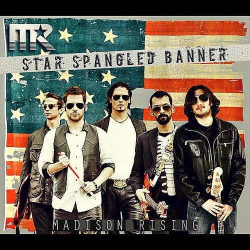 The Star Spangled Banner von Madison Rising