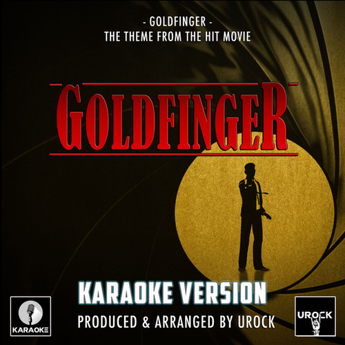 Goldfinger (From 'Goldfinger') (Karaoke Version) fra Urock Karaoke