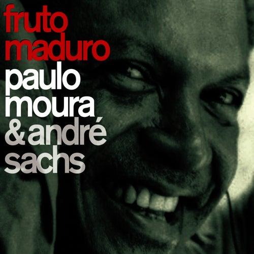 Fruto Maduro de Paulo Moura
