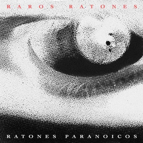 Raros Ratones de Ratones Paranoicos