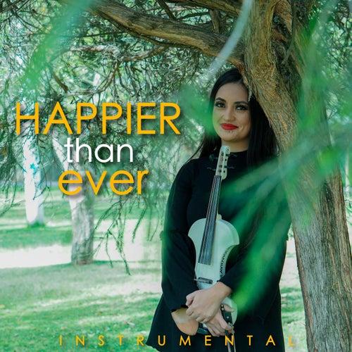 Happier Than Ever (Cover) von La Vid Violin