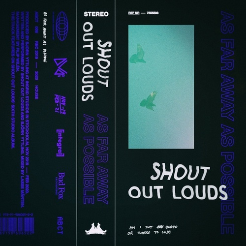 As Far Away As Possible by Shout Out Louds