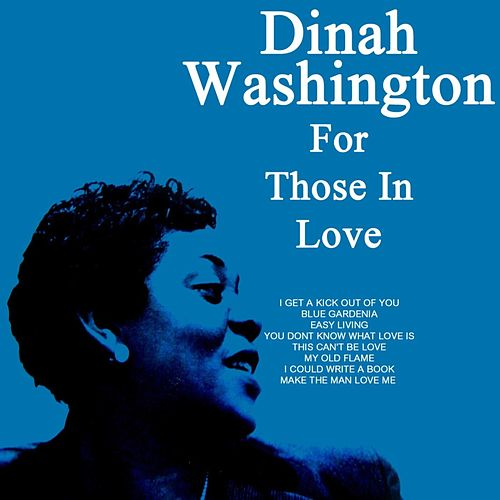 For Those In Love von Dinah Washington