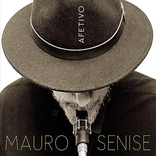 Afetivo de Mauro Senise