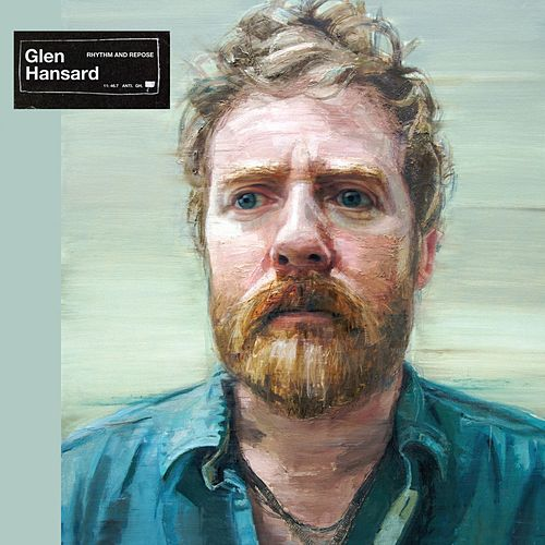 Rhythm And Repose (Deluxe Edition) de Glen Hansard