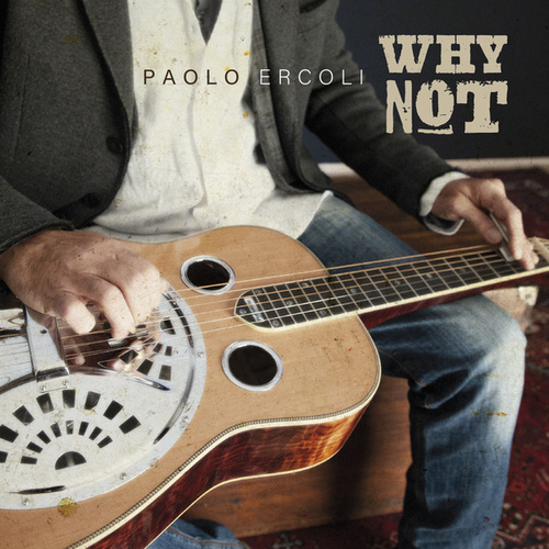 Why Not by Paolo Ercoli