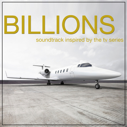 Billions (Soundtrack Inspired By The TV Series) von Various Artists