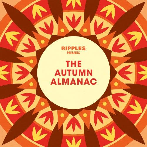 Ripples Presents: The Autumn Almanac von Various Artists
