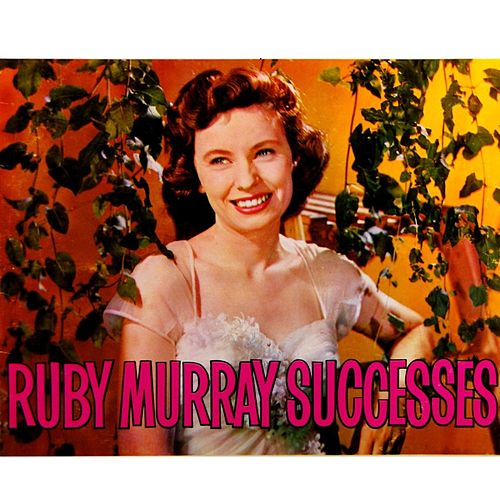 Ruby Murray Successes von Ruby Murray