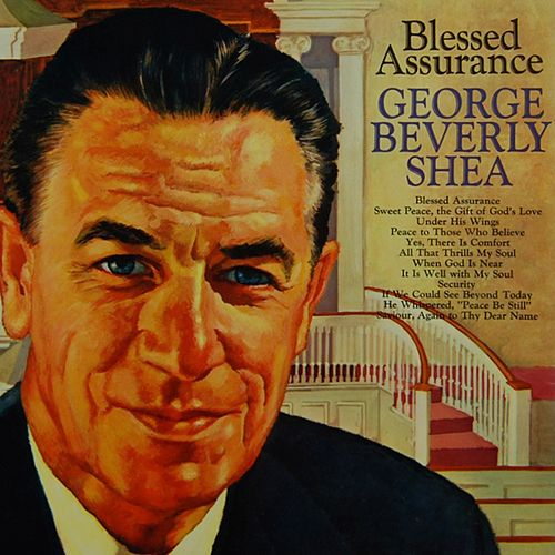 Blessed Assurance von George Beverly Shea