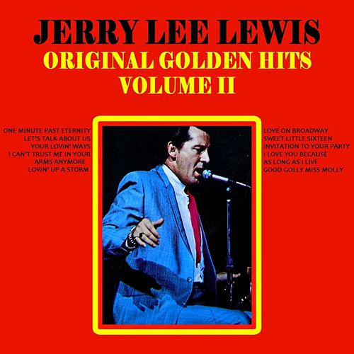 Original Golden Hits: Volume II von Jerry Lee Lewis