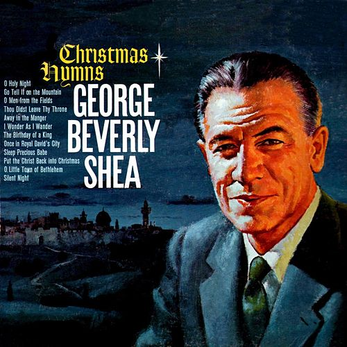 Christmas Hymns von George Beverly Shea