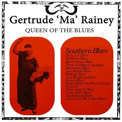 Queen Of The Blues Volume 3 de Ma Rainey