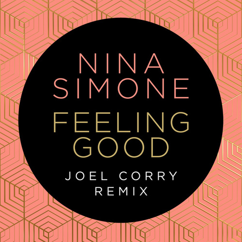 Feeling Good (Joel Corry Remix) de Nina Simone