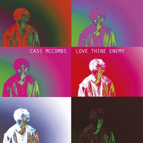 Love Thine Enemy de Cass McCombs