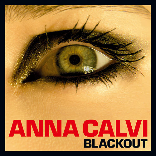 Blackout by Anna Calvi