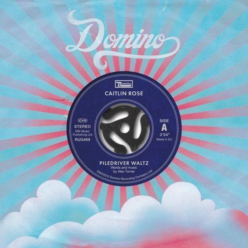 Piledriver Waltz / Love Is A Laserquest von Caitlin Rose