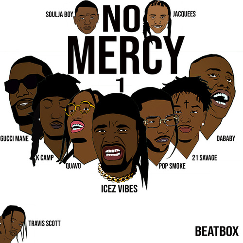 No Mercy 1 (Cover) by Icez Vibes