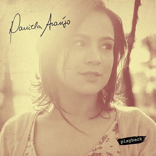 Daniela Araújo (Playback) by Daniela Araújo