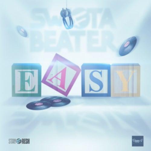 Easy de Swifta Beater