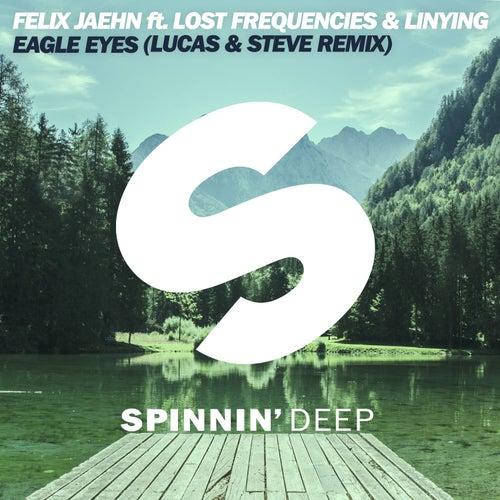 Eagle Eyes (feat. Lost Frequencies &  Linying) von Felix Jaehn