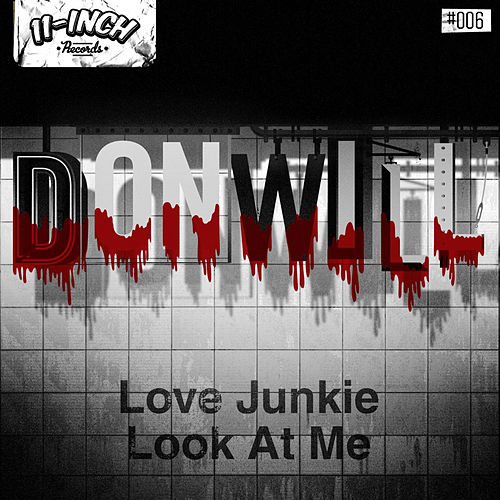 Love Junkie EP by Donwill