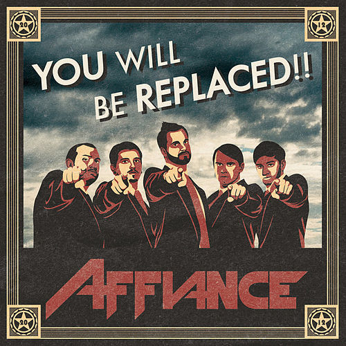 You Will Be Replaced by Affiance