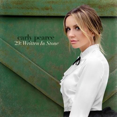29: Written In Stone de Carly Pearce