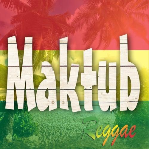 Maktub Live Show 2021 (Covers) (Ao Vivo) von Maktub Reggae
